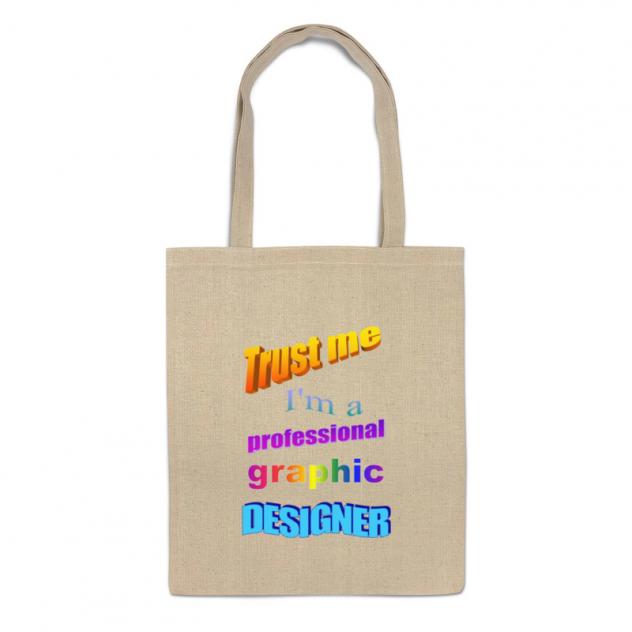 Сумка-шоппер Printio Trust me, i'm a professional graphic designer