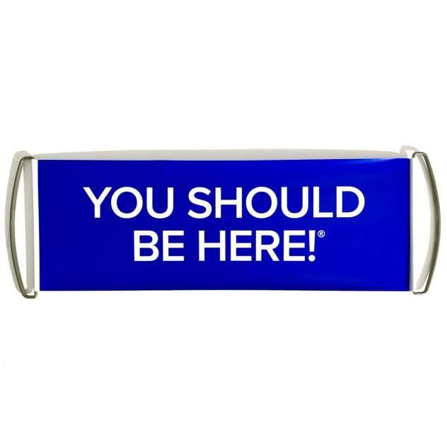 Большой флажок для путешествий You should be here синий