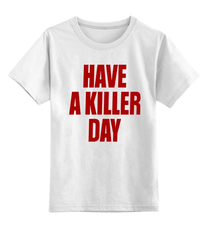 Купить 0000000718749, Детская футболка классическая Printio Have a killer day, р. 164,