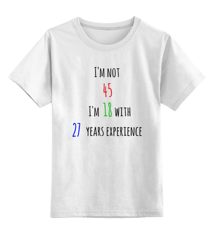 Купить 0000000723628, Детская футболка Printio I'm not 45 цв.белый р.128,
