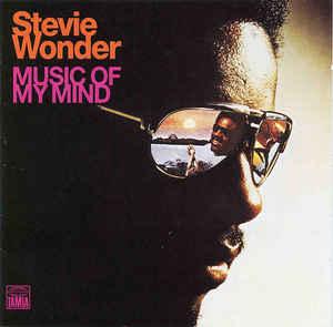 Wonder Stevie Music Of My Mind
