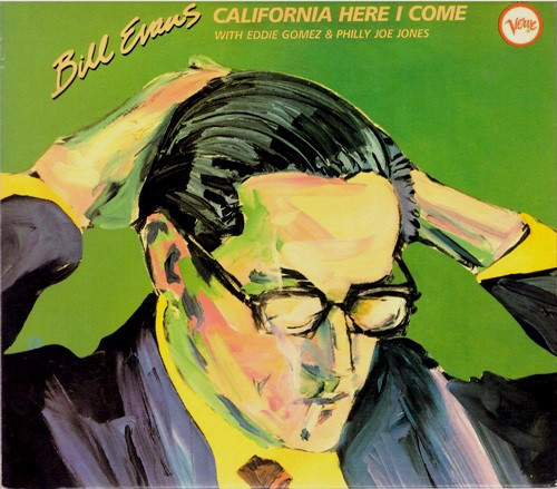 Evans Bill California, Here I Come