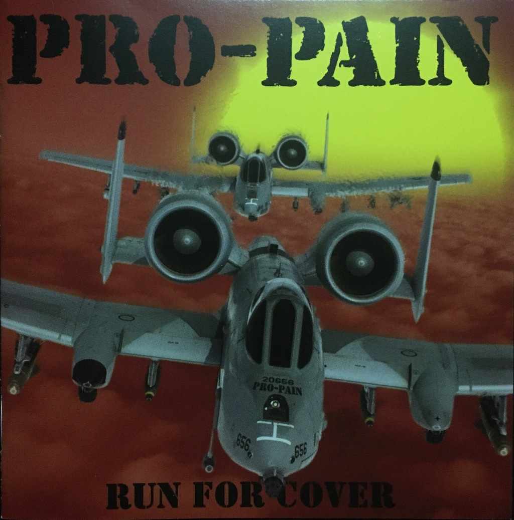 Pro Pain  Run For Cover