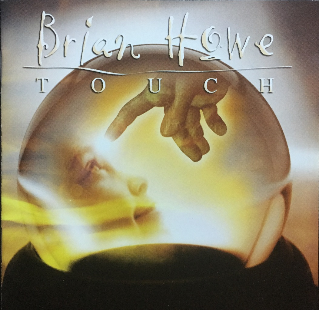 Brian Howe (Bad Company)  Touch