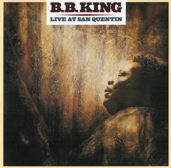 B.B. King - Live At San Quentin (1 CD)