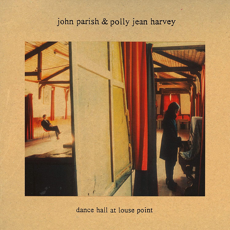 PJ Harvey, John Parish  Dance Hall