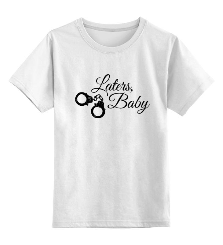 Детская футболка Printio Laters, baby 50 оттенков серого цв.белый р.152 0000000779621 по цене 790