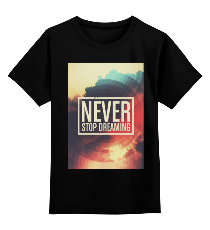 Купить 0000000781998, Детская футболка Printio Never stop dreaming цв.черный р.128,