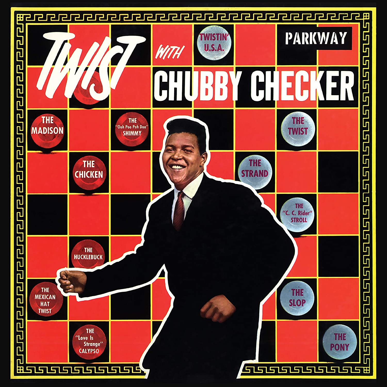 Chubby Checker Twist With Chubby Checker