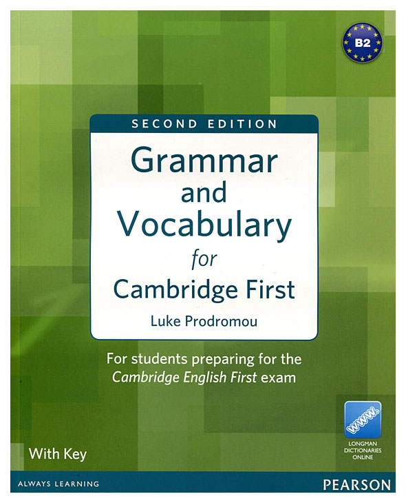 Grammar And Vocabulary For Fce 2Nd Edition With Key + Access To Longman Dictionaries ...