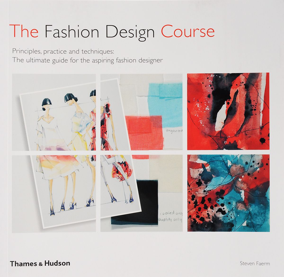 Книга Fashion Design Course: Principles, Practice and Techniques