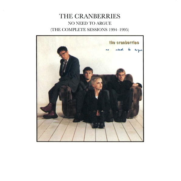 Аудио диск The Cranberries No Need To Argue (The Complete Sessions 1994-1995)(CD)