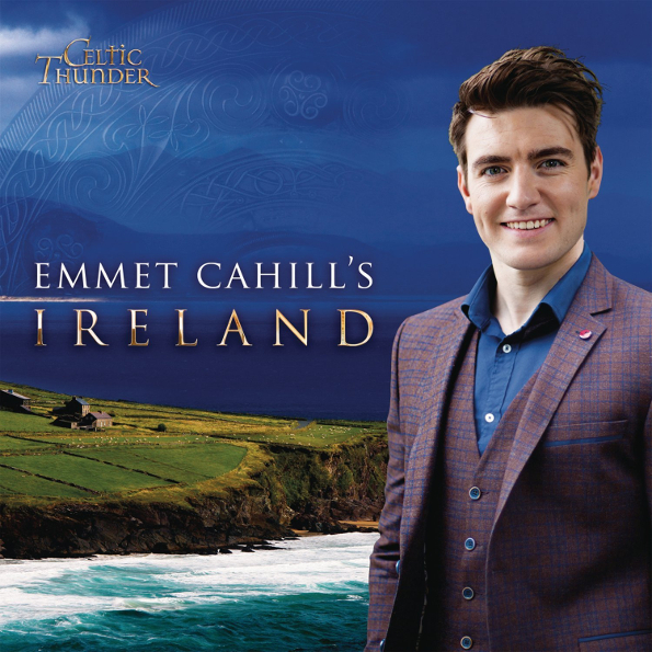 """Celtic Thunder """"Emmet Cahill's Ireland"""""""
