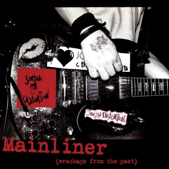 Виниловая пластинка Social Distortion / Mainliner (Wreckage From The Past)(LP)