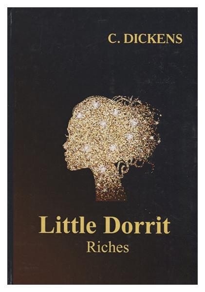 Little Dorrit. Riches