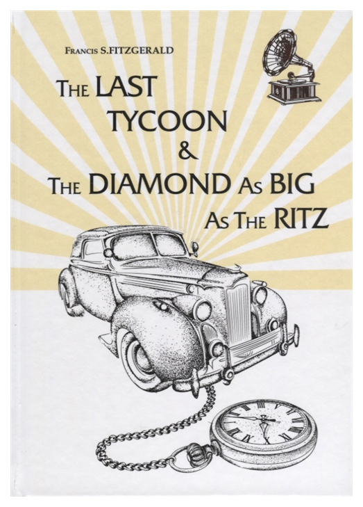 The Last Tycoon#and#The Diamond As