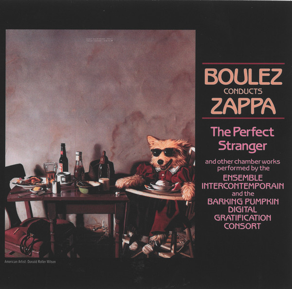 Аудио диск Zappa, Frank Boulez Conducts Zappa: The Perfect Stranger фото