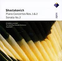 Аудио диск Shostakovich, D. Piano Concertos Nos 1 #and# 2, Piano Sonata No.2