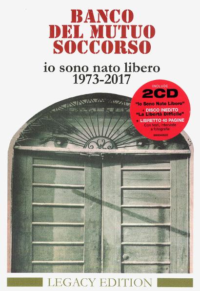 Аудио диск Banco Del Mutuo Soccorso  Io Sono Nato Libero 1973-2017 (Legacy Edition)(2CD)