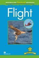 Macmillan Factual Reader Level 4+ Flight