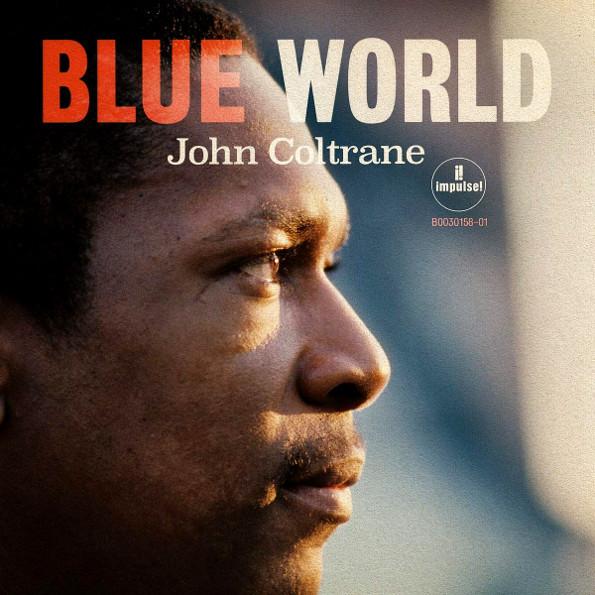 Виниловая пластинка Blue World (LP) John Coltrane 