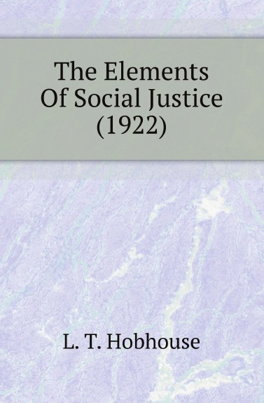 The Elements Of Social Justice