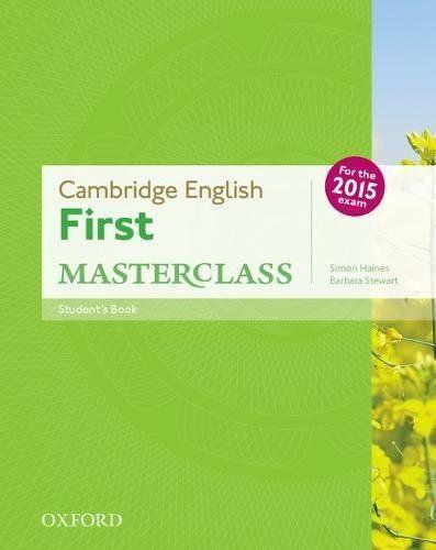 Cambridge English First Masterclass: Student\'s Book