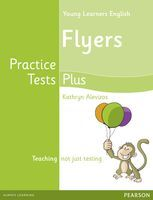 Cambridge Young Learners English Practice Tests Plus Flyers Students\' Book
