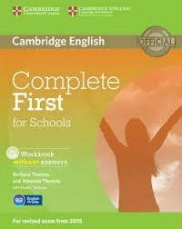 Complete First for Schools WB w/out ans +D Rev Exam 2015