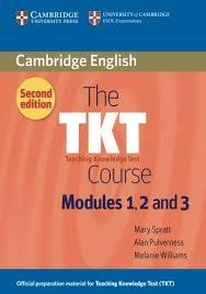 TKT Course Modules 1, 2 and 3, The 2nd Ed Ppr