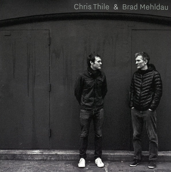 Виниловая пластинка Chris Thile, Brad Mehldau
