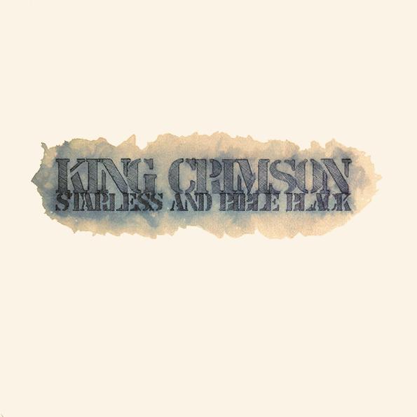 King Crimson  Starless And Bible Black