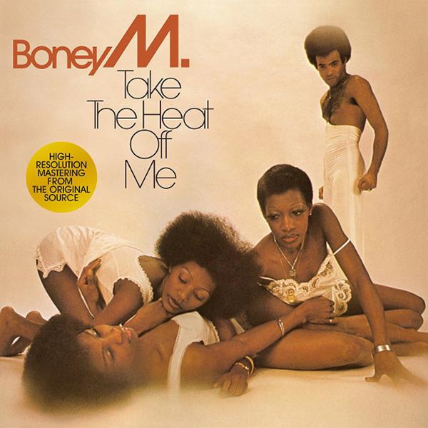 Boney M, TAKE THE HEAT OFF