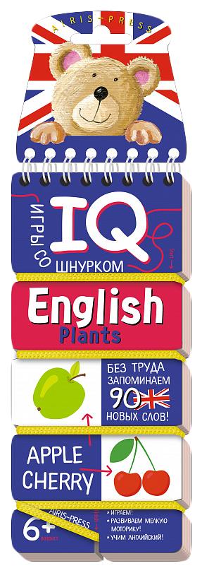 Айрис-пресс Игры со шнурком. English. Растения (Plants). Логика и моторика