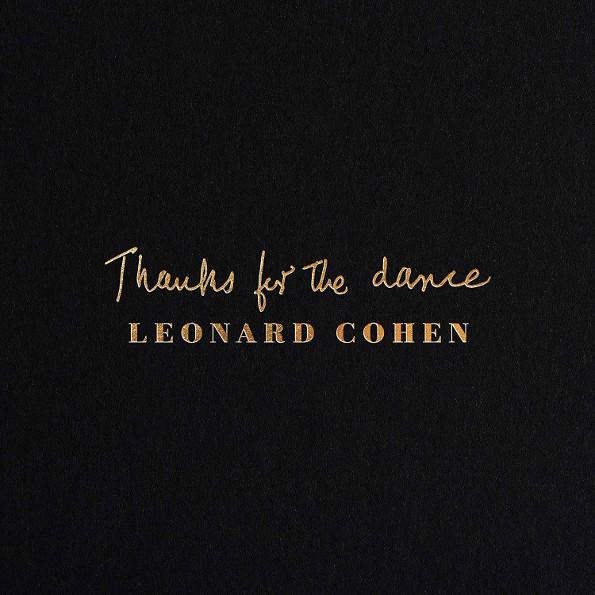 Leonard Cohen:Thanks for the Dance