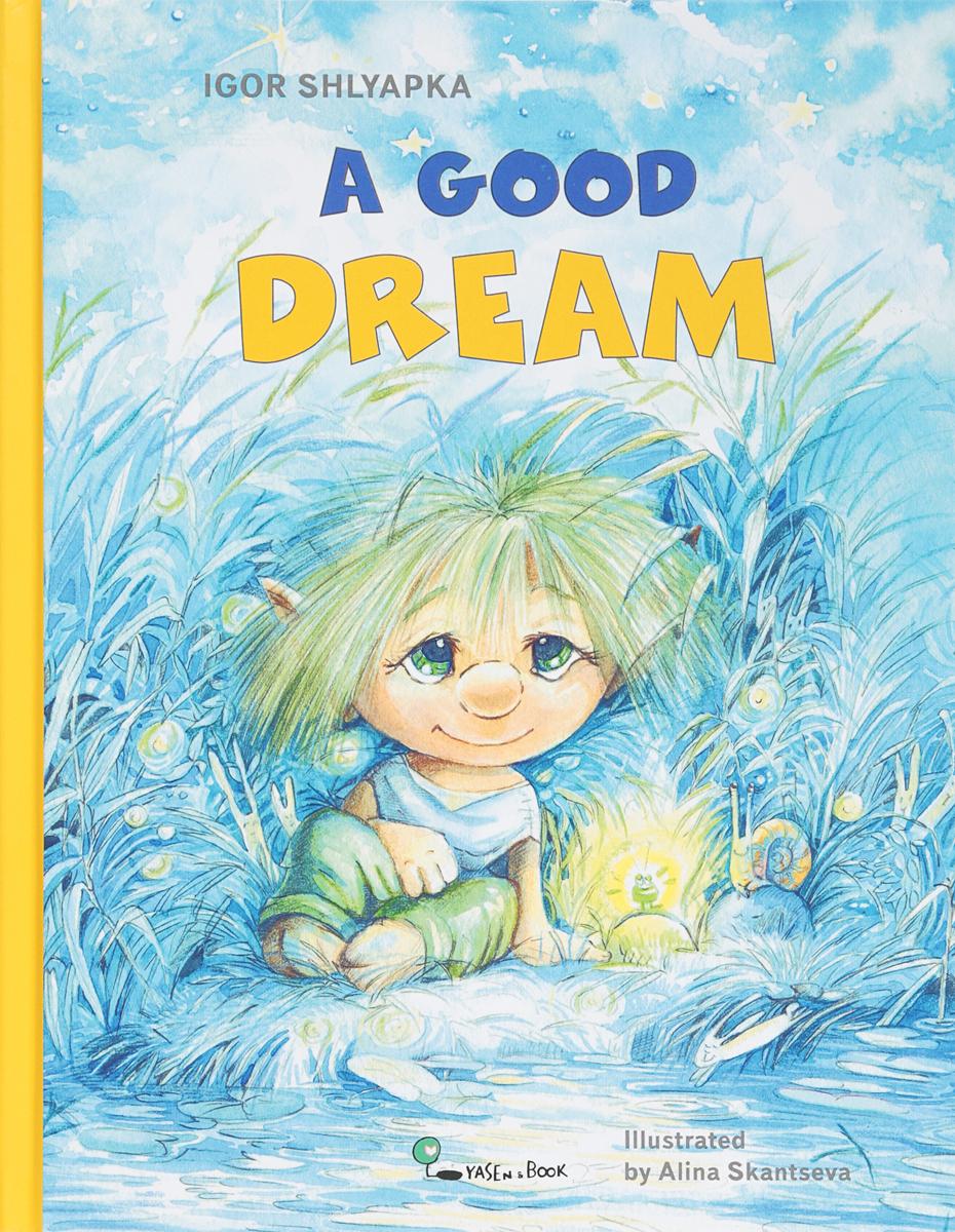 Купить Шляпка. Хорошая мечта. (Shlyapka. A Good Dream). (На английском языке), Ясень и Бук, Детская художественная литература