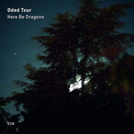 Oded Tzur Here Be Dragons (LP)