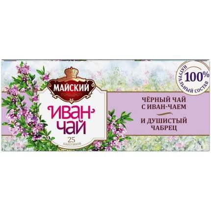 Чай Майский Иван-чай с черным чаем и чабрецом черный с добавками 25 пакетиков