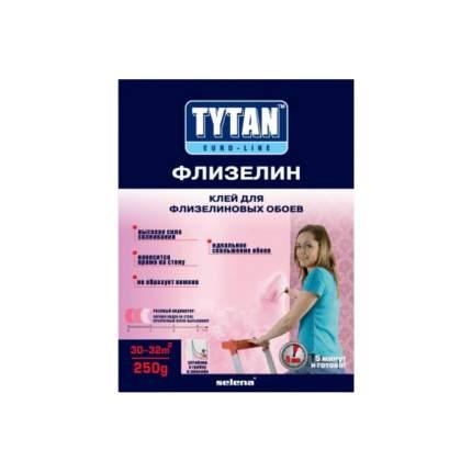 Клей обойный TYTAN EUROLINE ФЛИЗЕЛИН ф-0,250кг