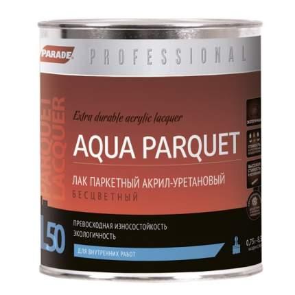 Лак PARADE Professional акрил-уретановый паркетный L50 AQUA PARQUET Полуматовый 0,75л