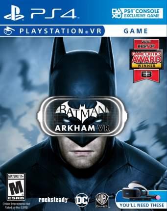 Игра Batman: Arkham VR (только для VR) для PlayStation 4