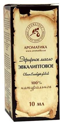 Эфирное масло Ароматика Эвкалиптовое 10 мл