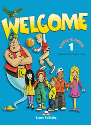 WELCOME 1 Students's Book - Учебник (+ ALPHABET)