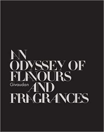 Книга Givaudan, An Odyssey of Perfumes and Flavors