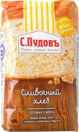 Смесь для выпечки С.Пудовъ сливочный хлеб 500 г