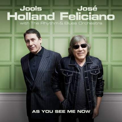 "Аудио диск Jools Holland & Jose Feliciano ""As You See Me Now"""