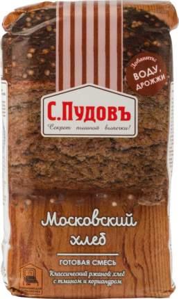 Смесь для выпечки С.Пудовъ московский хлеб 500 г