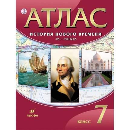 Атлас, История 7 кл, История Нового Времени, Xvi-Xviii Вв (Фгос) Дик