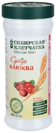 Клетчатка Сибирская Клетчатка суперклюква 280 г