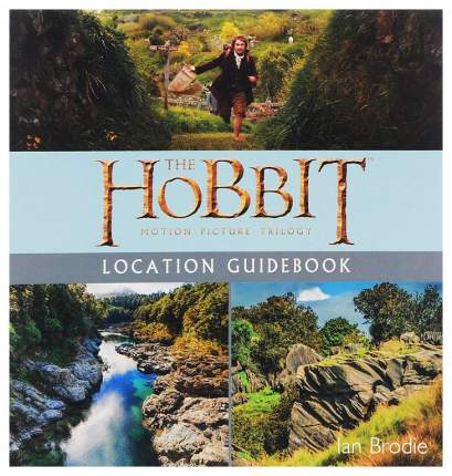Книга The Hobbit Motion Picture Trilogy Location Guidebook